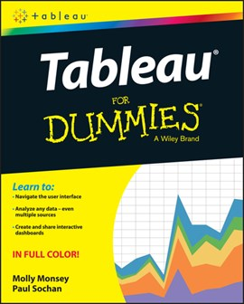Tableau¬ for dummies¬ by Molly Monsey