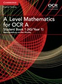 A level mathematics for OCR. Student book 1