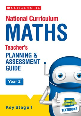 National Curriculum maths. Year 2, Key Stage 1 Teacher's planning & assessment guide by Paul Hollin