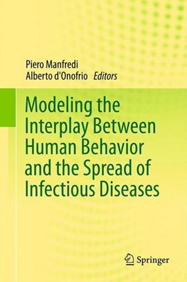 Modeling the interplay between human behavior and the spread of infectious diseases by Piero Manfredi