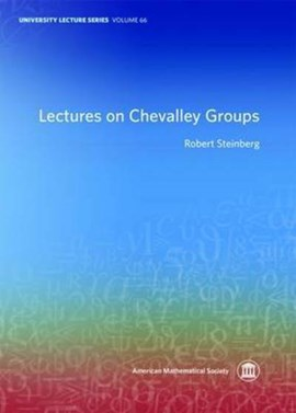 Lectures on Chevalley groups by Robert Steinberg