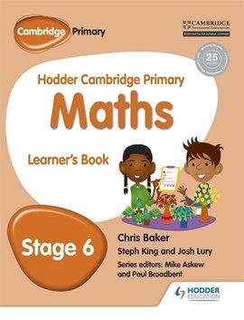 Hodder Cambridge primary mathematics. Learner's book 6 by Chris Baker