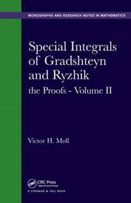 Special integrals of Gradshetyn and Ryzhik. Volume II The proofs by Victor H. Moll