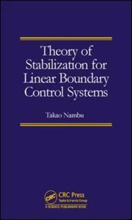 Theory of stabilization for linear boundary control systems by Takao Nambu