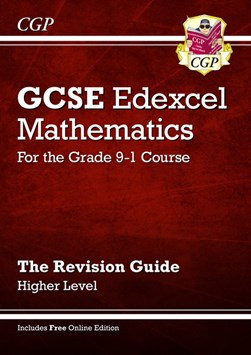 GCSE Edexcel mathematics Higher level The revision guide by Richard Parsons
