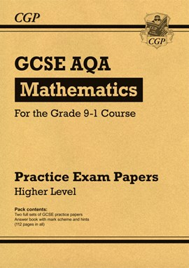 New GCSE Maths AQA Practice Papers: Higher - for the Grade 9-1 Course by