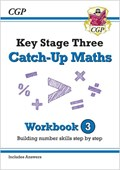 New KS3 Maths Catch-Up Workbook 3 (with Answers)