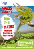 Letts wild about maths. Age 7-9 Problem solving & reasoning