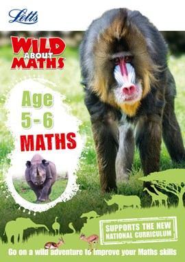Letts wild about maths. Age 5-6 by Letts KS1