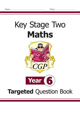 KS2 Maths Targeted Question Book - Year 6 by
