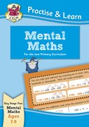 New Practise & Learn: Mental Maths for Ages 7-9
