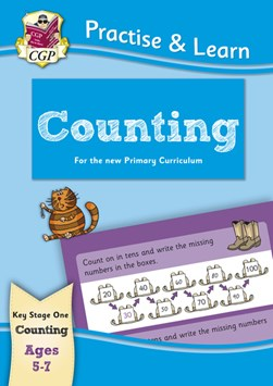 New Practise & Learn: Counting for Ages 5-7 by CGP Books