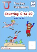 TeeJay Mathematics CfE Early Level Counting 0 to 10: Under the Sea (Book A2)