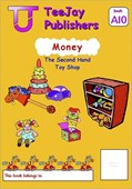 TeeJay Mathematics CfE Early Level Money: The Second Hand Toy Shop (Book A10)
