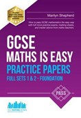 GCSE maths is easy. Full sets 1 & 2 - Foundation Practice papers