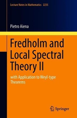 Fredholm and local spectral theory II by P Aiena