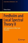 Fredholm and local spectral theory II