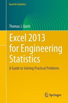 Excel 2013 for engineering statistics by Thomas J. Quirk