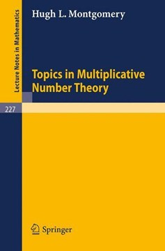 Topics in Multiplicative Number Theory by Hugh L. Montgomery