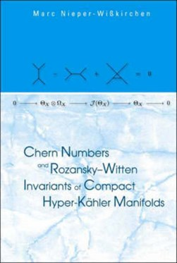 Chern numbers and Rozansky-Witten invariants of compact hyper-Kähler manifolds by MARC NIEPER-WIBKIRCHEN