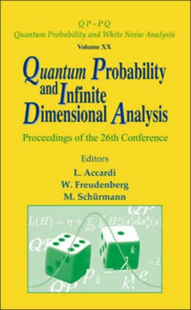 Quantum probability and infinite dimensional analysis by LUIGI ACCARDI