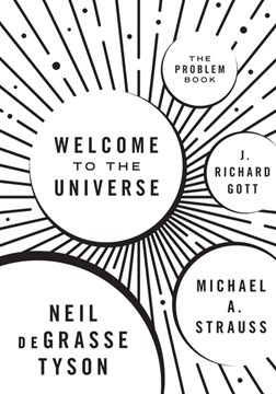 Welcome to the universe. The problem book by Neil deGrasse Tyson