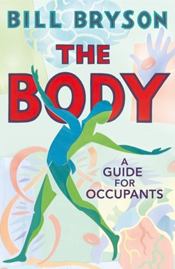 Book cover of The Body book by Bill Bryson