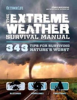Extreme weather survival manual by Dennis Mersereau