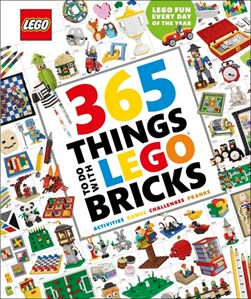 365 things to do with LEGO bricks by Simon Hugo