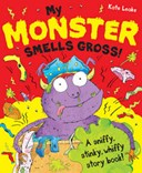 My monster smells gross!