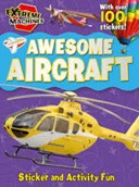 Extreme Machines - Awesome Aircraft Sticker Book