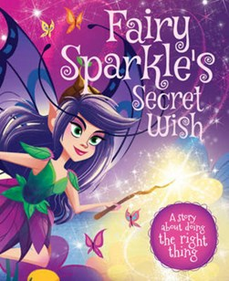 Fairy Sparkle's Magic Wish by