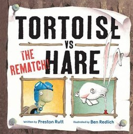 Tortoise Vs Hare The Rematch (FS) P/B by Redlich Ben