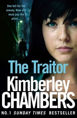 The traitor by Kimberley Chambers