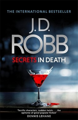Secrets in death by J. D Robb