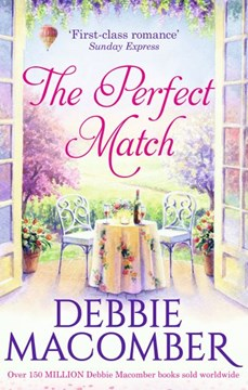 The perfect match by Debbie Macomber