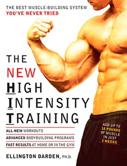 The new high intensity training by Ellington Darden