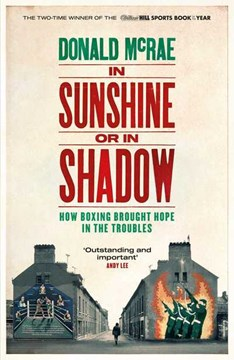 Book cover of In Sunshine or In Shadow book by Donald McRae