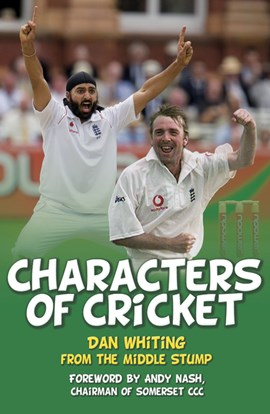 Characters of cricket by Dan Whiting