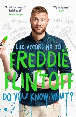 Do you know what? by Andrew Flintoff