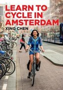 Learn To Cycle In Amsterdam