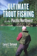 Ultimate Trout Fishing in Pacific Northwest
