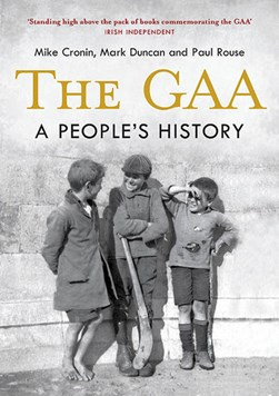 The GAA – A People's History P/B by Mike Cronin