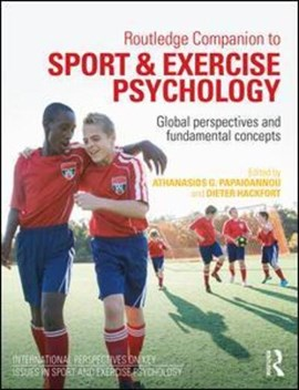 Routledge companion to sport and exercise psychology by Athanasios Papaioannou