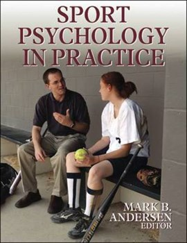 Sport psychology in practice by Mark B Andersen