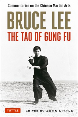 Bruce Lee - the tao of gung fu by Bruce Lee