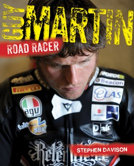Guy Martin Road Racer H/B by Stephen Davison