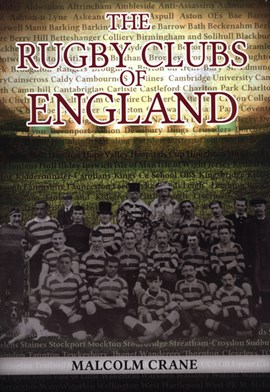 The rugby clubs of England by Malcolm Crane