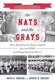 The Nats and the Grays