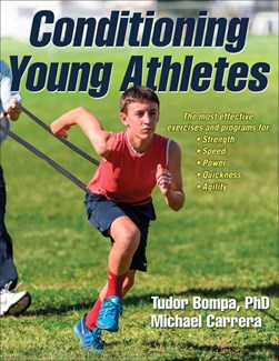 Conditioning young athletes by Tudor O Bompa